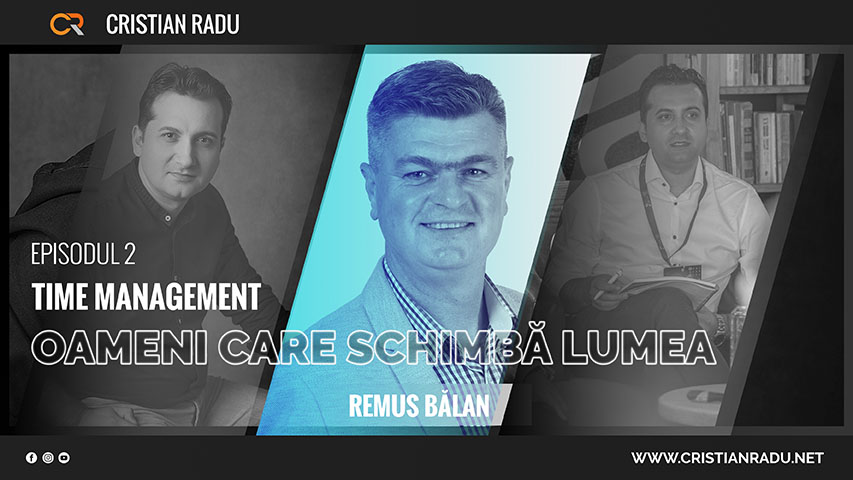 Time Management cu Remus Balan